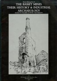 [USED] British Mining No 32 - The Bassett Mines Their History  & Industrial Archaeology