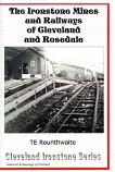 The Ironstone Mines and Railways of Cleveland and Rosedale