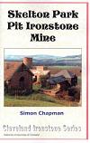 Skelton Park Pit, Ironstone Mine, Cleveland Ironstone series