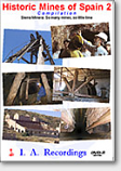 Historic Mines of Spain - Vol.2 (DVD)