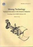 [USED] Mining Technology , Technical Innovation in the Extractive Industries, Proceedings of NAMHO 2014