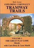 [USED] Exploring Cornwall's Tramway Trails - Volume 1