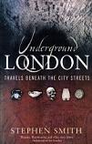 [USED] Underground London: Travels Beneath the City Streets