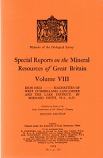 Volume VIII Iron Ores - Haematites of West Cumberland, Lancashire and the Lake District