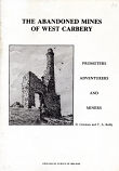 The Abandoned mines of West Carberry - Promoters, Adventurers and Miners