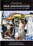 [USED] War Underground , Memoirs of a Bevin Boy in the South Wales Coalfield