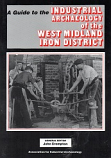 A Guide to the Industrial Archaeology of West Midlands Iron District