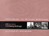 [USED] Exploring the Mining Heritage of County Wicklow