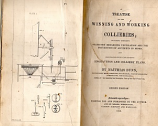 [USED] A Treatise on the Winning and Working of Collieries; Including Numerous Statistics Regarding Ventilation and the Prevention of Accident in Mines and   Illustrated with Explanatory Engravings and Colliery Plans