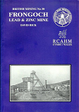 British Mining No 30 -  Frongoch Lead and Zinc Mine