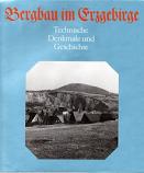 [USED] Bergbau im Erzgebirge;Technische Denkmale und Geschichte