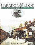 Caradon and Looe - The Canal, Railways and Mines