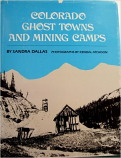 [USED] Colorado Ghost Towns and Mining Camps (Hardcover)