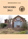 British Mining No 96 - Memoirs 2013