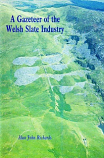 [USED] A Gazeteer of the Welsh Slate Industry
