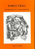 [USED] Force Crag The History of a Lakeland Mine