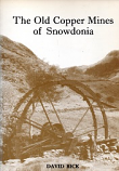 [USED] The Old Copper Mines of Snowdonia
