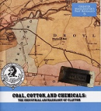 Coal, Cotton and Chemicals. The Industrial Archaeology of Clayton  (Greater Manchester)
