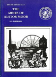 [USED] British Mining No 47 - The Mines of Alston Moor