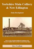 Yorkshire Main Colliery & New Edlington: Early Development (2014)