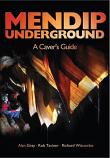 Mendip Underground - A Caver's Guide