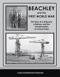 Beachley and the First World War - The Story of a Shipyard, a Railway and the Transformation of a Rural Parish