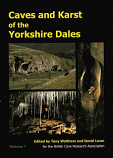 Caves and Karst of the Yorkshire Dales Volume 1 (reduced price was £30 and post free)