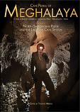 Cave Pearls of Meghalaya Vol 2 : North Shnongrim Ridge and the Liat Prah Cave System