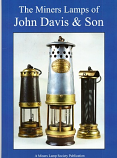 The Miners Lamps of John Davis & Son