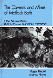 [USED] The Caverns and Mines of Matlock Bath, The Nestus Mines , Rutland and Masson Caverns