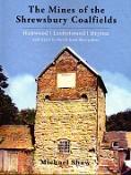 The Mines of the Shrewsbury Coalfields
