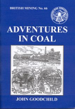 British Mining No 66 - Adventures in coal