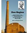 Don Regino - Reginald Bonham Carter. An English Mechanical  Engineer in Linares,Spain. The story of his short life 1872 t0 1906
