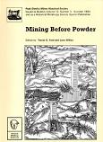 Mining Before Powder
