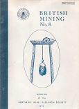 [USED] British Mining No 8 - Memoirs of the Northern Mine Research Society 1978