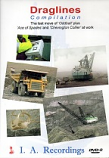 "Draglines , The last move of ""Oddball"" plus ""Ace of Spades"" and ""Chevington Collier"" at work (DVD)"