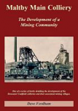 Maltby Main Colliery & The Development of a Mining Community