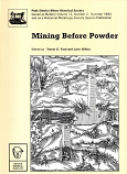 [USED] Mining before Powder Bulletin 12 Number 3 summer 1994