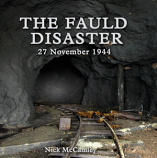 The Fauld Disaster,  27 November 1944