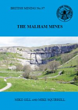 British Mining No 97 - The Malham Mines